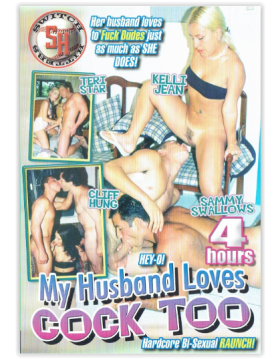 DVD-MY HUSBAND LOVES COCK TOO