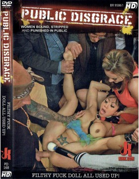 DVD-PUBLIC DISGRACE Filthy Fuck Doll all Used Up!