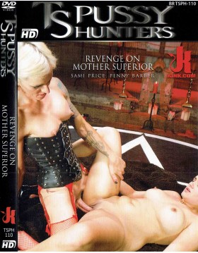 DVD-TS PUSSY HUNTERS Revenge on Mother Superior