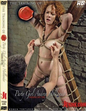 DVD-THE TRAINING OF Party Girl Audrey Hollander
